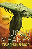 Meaney, John: Transmission