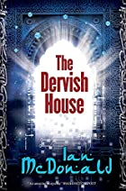 The Dervish House (Gollancz S.F.) by Ian…