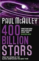 400 Billion Stars by Paul McAuley