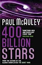 400 Billion Stars by Paul McAuley