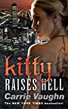 Vaughn, Carrie: Kitty Raises Hell (Kitty Norville Series #6)