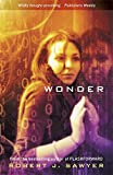 Sawyer, Robert J.: Wonder