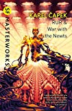 Capek, Karel: R.U.R.: War with the Newts (S.F. Masterworks)