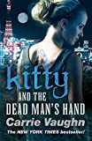 Vaughn, Carrie: Kitty and the Dead Man's Hand (Kitty Norville 5)