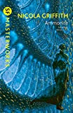 Griffith, Nicola: Ammonite. by Nicola Griffith (S.F. Masterworks)