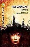 Cadigan, Pat: Synners (SF Masterworks)