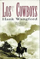 Lost Cowboys: From Patagonia to the Alamo by…