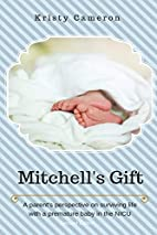 Mitchell's Gift - A parent's perspective on…