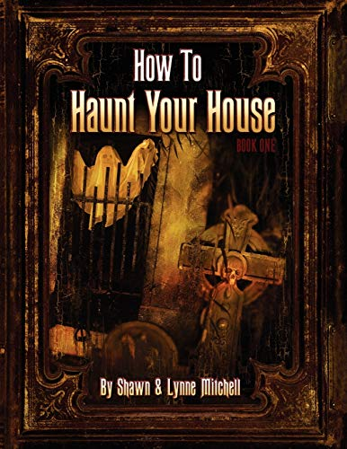 how-to-haunt-your-house