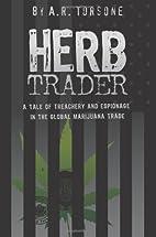 HERB TRADER by Arthur R Torsone