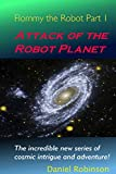 Robinson, Daniel: Flommy the Robot 1: Attack of the Robot Planet