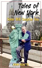 Tales of New York: Some Will Surprise You by…