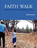 Peterson, Bob: Faith Walk