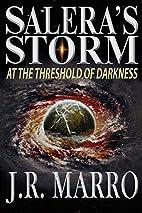Salera's Storm by J. R. Marro