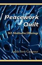 Peacework Quilt by Judith Perry Carpenter
