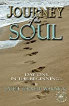 Journey of the Soul: Day One: In The…