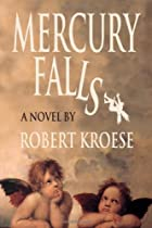 Mercury Falls by Robert Kroese