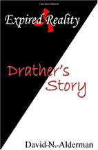 Expired Reality: Drather's Story by…