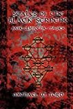 Ford, Michael: Scales of the Black Serpent - Basic Qlippothic Magick