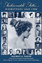 Fashionable Folks Hairstyles, 1840-1900 by…