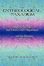 The Entheological Paradigm: Essays on the…