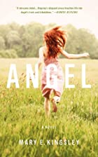 ANGEL by Mary E. Kingsley