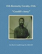 13th Kentucky Cavalry, C.S.A. :…