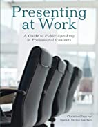 Presenting at Work: A Guide to Public…