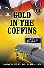 Gold in the Coffins by Dominic Certo