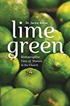Lime Green by Dr. Jackie Roese