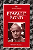 Trussler, Simon: Edward Bond (Writers & Their Work)
