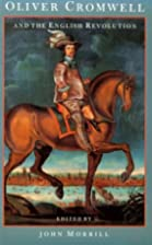 Oliver Cromwell and the English Revolution…