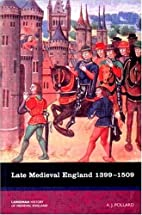 Late Medieval England 1399-1509 by A.J.…