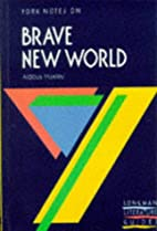 York Notes on: BRAVE NEW WORLD / Aldous…