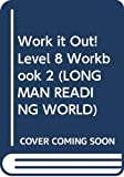 Edwards, Pat: Work it Out!: Bk. 2 (Longman Reading World)