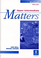 Upper Intermediate Matters: Workbook with…