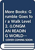 Body, Wendy: Grumble Goes for a Walk (Longman Reading World)