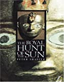Shaffer, Peter: The Royal Hunt of the Sun (New Longman Literature 11-14) (French Edition)
