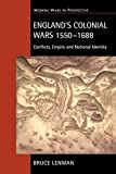 Lenman, Bruce P.: England's Colonial Wars 1550-1688 : Conflicts, Empire and National Identity