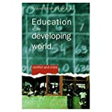 Graham-Brown, Sarah: Education in the Developing World: Conflict and Crisis