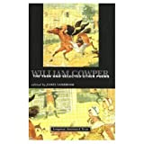 William Cowper: The Task and Selected Other Poems (Longman Annotated Texts)
