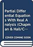 Begehr, H: Partial Differential Equations With Real Analysis (Chapman & Hall/CRC Research Notes in Mathematics Series)