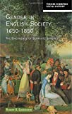 Shoemaker, Robert Brink: Gender in English Society 1650-1850: The Emergence of Separate Spheres?