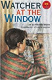 Storr, Catherine: Watcher at the Window (Longman Book Project)
