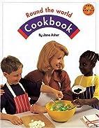 Round the World Cookbook (Longman Book…