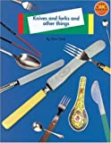 Clark, Christopher: Knives and Forks and Other Things: Non Fiction 1 (Longman Book Project)