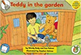 Wilson, J.: Longman Book Project: Fiction: Band 1: Teedy Books Cluster: Teddy in the Garden: Pack of 6