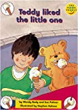 Wilson, J.: Longman Book Project: Fiction: Band 1: Teddy Books Cluster: Teddy Liked the Little One: Pack of 6