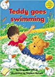 Wilson, J.: Longman Book Project: Fiction: Band 1: Teddy Books Cluster: Teddy Goes Swimming: Pack of 6