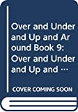 Edwards, Pat: Longman Reading World: Over and Under Up and Around Level 1, Bk. 9